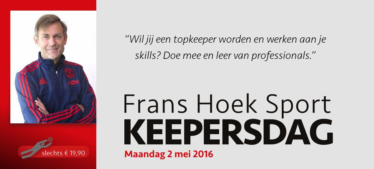 Frans Hoek Sport Keepersdag op maandag 2 mei 2016