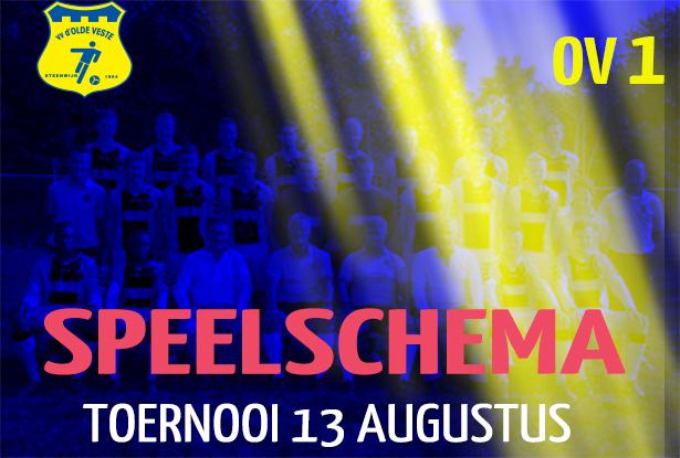 SPEELSCHEMA Toernooi OV 1 op 13 augustus